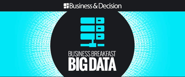 Business Breakfast - 3 cas concrets d'application des Big Data dans le Secteur Public