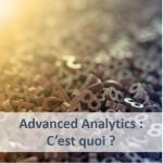 Advanced Analytics, indissociable partenaire du Big Data