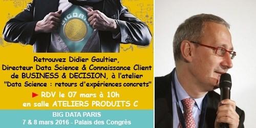 Big Data Paris: Atelier Data Science par Didier Gaultier