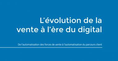 [Livre blanc] L'évolution de la vente à l'ère du digital