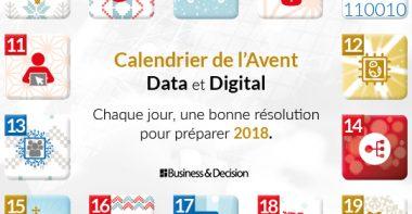 Calendrier de l'Avent : 24 résolutions Data & Digital pour 2018