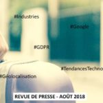 Revue de presse Data & Digital – Août 2018