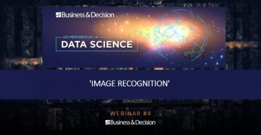 La reconnaissance d'images avec l'Intelligence Artificielle et le Deep Learning [REPLAY #4]