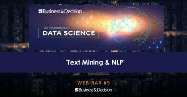 [REPLAY DATA SCIENCE #5] Text-Mining, NLP, traiter les données texte avec l'IA et le Deep Learning