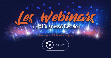 Replay webinars Business & Decision