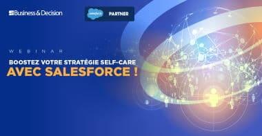 Boostez votre stratégie self-care avec Salesforce!