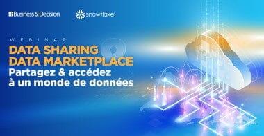 Data Sharing & Data Marketplace: Partagez et accédez à un monde de données