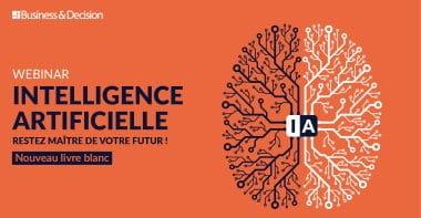 Webinar Livre blanc Intelligence Artificielle: Restez maître de votre futur
