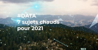#Data : 7 sujets chauds pour 2021