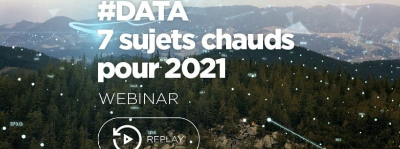 #Data & #IA : quels sujets chauds pour 2021 ? [REPLAY]